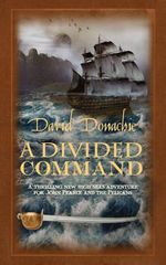 A Divided Command : The John Pearce Naval Series - David Donachie