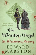The Wanton Angel - Edward Marston