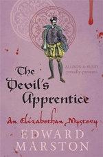 The Devil's Apprentice - Edward Marston