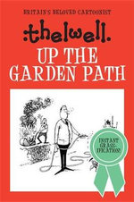 Up the Garden Path - Norman Thelwell