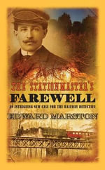 The Stationmaster's Farewell - Edward Marston