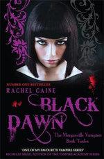 Black Dawn : Morganville Vampires - Rachel Caine