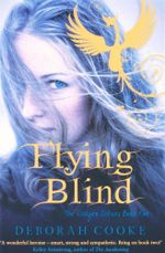 Flying Blind : The Dragon Diaries : Book 1 - Deborah Cooke