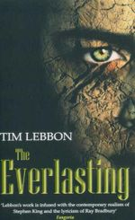 The Everlasting - Tim Lebbon