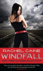 Windfall : Weather Wardens : Book 4 - Rachel Caine