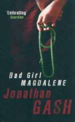 Bad Girl Magdalene - Jonathan Gash