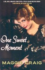 One Sweet Moment - Maggie Craig