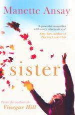 Sister - A. Manette Ansay