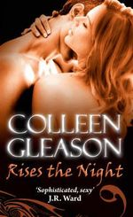 Rises the Night - Colleen Gleason