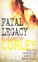 Fatal Legacy - Elizabeth Corley