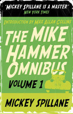 The Mike Hammer Omnibus :