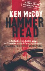 Hammerhead : A Mad Carew Book - Time to nail a brutal killer... - Ken McCoy