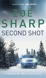 Second Shot - Zoe Sharp