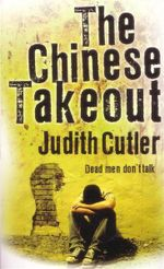 The Chinese Takeout : Dead Men Don't Talk - Judith Cutler