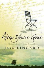 After You've Gone - Joan Lingard