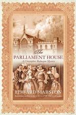 The Parliament House : Christopher Redmayne Mystery - Edward Marston