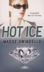 Hot Ice - Madge Swindells