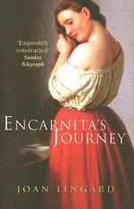 Encarnita's Journey - Joan Lingard