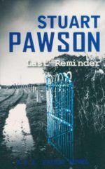 Last Reminder : DI Charlie Priest Mystery - Stuart Pawson