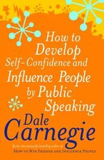 How to Develop Self-confidence : Personal Development Ser. - Dale Carnegie