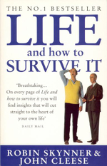 Life, and How to Survive it - Robin Skynner