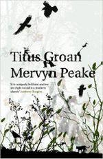 Titus Groan : Gormenghast Trilogy : Vintage Classics - Mervyn Peake