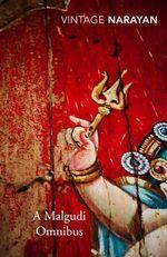 A Malgudi Omnibus : Vintage Classics - R K Narayan