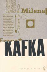 Letters to Milena : Vintage Classics - Franz Kafka