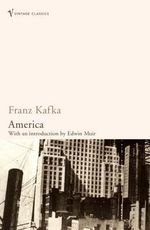 America : Vintage Classics - Franz Kafka