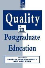Quality in Postgraduate Education