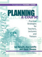 Planning a Course : Developing and Using Web-based Learning - Ian Forsyth
