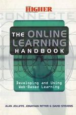 The Online Learning Handbook : Developing and Using Web-based Learning - Alan Jolliffe