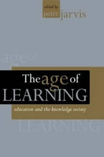 The Age of Learning : Education and the Knowledge Society