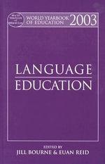 Language Education 2003 : Language Education