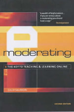 E-Moderating : The Key to Teaching and Learning Online -  Gilly Salmon
