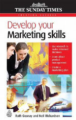 Develop Your Marketing Skills : Creating Success - Neil Richardson