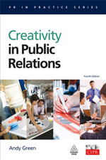 Creativity in Public Relations : KOGAN PAGE - Andy Green