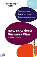 How To Write A Business Plan, 3rd Edition : Creating Success Series - Brian Finch