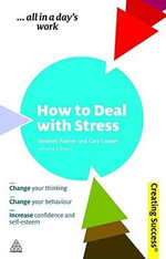 How to Deal with Stress, 2nd Edition : Creating Success Series - Stephen Palmer