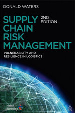Supply Chain Risk Management : Vulnerability and Resilience in Logistics - C. D. J. Waters