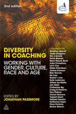 Diversity in Coaching : Working with Gender, Culture, Race and Age