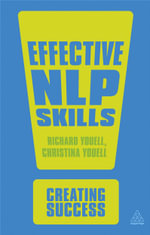 Effective NLP Skills : The Creating Success Series - Richard Youell