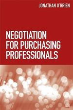 Negotiation for Purchasing Professionals - Jonathan O'Brien