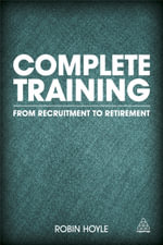 Complete Training : From Recruitment to Retirement - Robin Hoyle