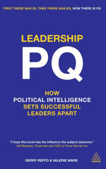 Leadership PQ : How Political Intelligence Sets Successful Leaders Apart - Gerry Reffo