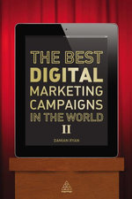 The Best Digital Marketing Campaigns in the World II - Damian Ryan