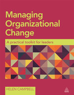 Managing Organizational Change : A Practical Toolkit for Leaders - Helen Campbell