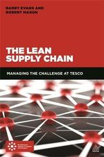 Tesco's Supply Chain : Using Loyalty, Simplicity and Lean to Drive Growth - Robert Mason