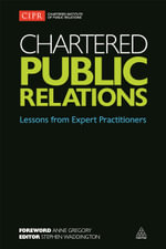 Chartered Public Relations : Lessons from Expert Practitioners