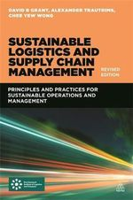 Sustainable Logistics and Supply Chain Management - David B. Grant